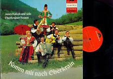 LP---Janes Kalsek und sein Oberkrainer Sextett   Komm mit nach Oberkrain //