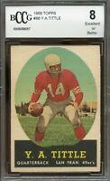 1958 topps #86 Y.A TITTLE san francisco 49ers BGS BCCG 8