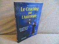 le coaching par l'astrologie Saint Rochel