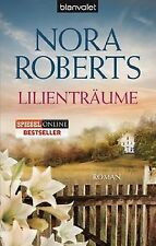 Lilienträume: Roman von Roberts, Nora   Buch   Zustand gut