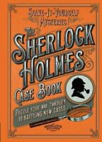 The Sherlock Holmes Case Book Puzzle your way through 10 baffli... 9781787390751