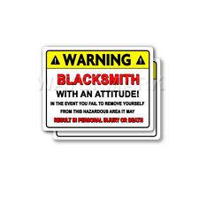 Blacksmith Warning Attitude Decal Hard Hat Window Bumper 2 pack Stickers mka