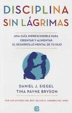 DISCIPLINA SIN L?GRIMAS: By Siegel, Daniel