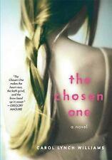 NEW - The Chosen One: A Novel by Williams, Carol Lynch