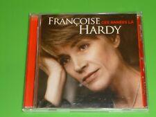 CD  FRANCOISE HARDY   CES ANNEE LA            ETAT NEUF