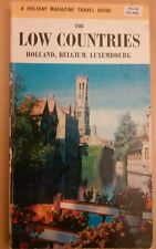 A Holiday Magazin Travel Guide.The Low Countries.Holland,Belgium, Luxemburg.1961