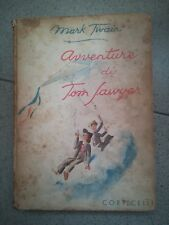 AVVENTURE DI TOM SAWYER MARK TWAIN CORTICELLI ILLUSTRATO PER RAGAZZI 1943