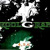 4, 5, 6 [PA] by Kool G Rap (CD, Sep-1995, Cold Chillin')