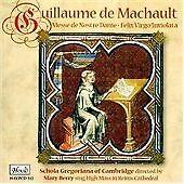 Machault - Messe de Nostre Dame; Motet - Felix virgo, Machault - Messe de Notra