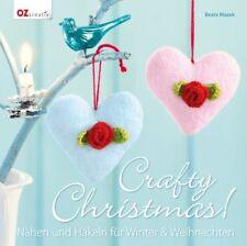Crafty Christmas! * Nähen & Häkeln für Winter & Weihnachten * OZ Verlag