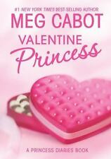 The Princess Diaries: Volume 7 and 3/4: Valentine Princess by Meg Cabot