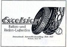 Excelsior IAA Köln BALLON-UND RIESEN-LUFTREIFEN Historische Reklame von 1927
