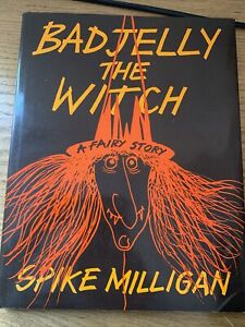 BadJelly the Witch - [Signed] By Spike Milligan + An original sketch! 1973 1st