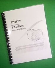 LASER PRINTED Olympus SZ31MR IHS Camera 82 Page Owners Manual Guide