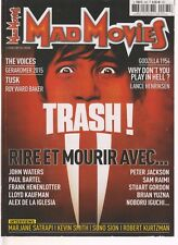 MAD MOVIES N°283 TRASH , RIRE ET MOURIR AVEC ... / THE VOICES / TUSK / GODZILLA