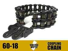 6018 Coupling Chain 6018CC C60-18 6018CHN DODGE REXNORD BROWNING MARTIN DROP IN
