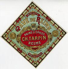 """""""PAVE DE REIMS (PAINS D'EPICES CH. TARPIN)"""" Etiquette-chromo originale fin 1800"""