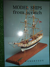 MODEL SHIPS FROM SCRATCH - BUILD BUILDING BOOK MANUAL GUIDE By Scott Robertson