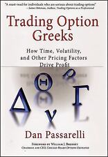 Trading Option Greeks: How Time, Volatility, and Other Pricing Factors Drive Pro