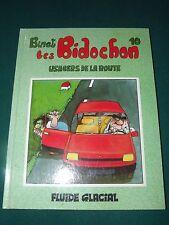 Les Bidochon T 10 Usagers de la route  BINET  FLUIDE GLACIAL