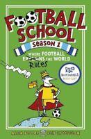 Football School Season 1: Where Football Explain, Lyttleton, Ben, Bellos, Alex,
