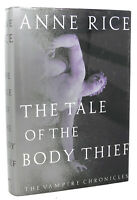 Anne Rice THE TALE OF THE BODY THIEF  1st Edition 1st Printing
