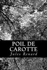 Poil de Carotte by Jules Renard (2012, Paperback)
