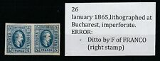 AA.390-Romania stamps,ian. 1865,lithographed at Bucharest,imperf., ERROR