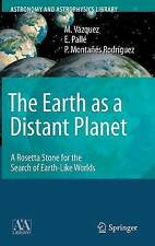 The Earth as a Distant Planet: A Rosetta Stone for the Search of Earth-Like Worl