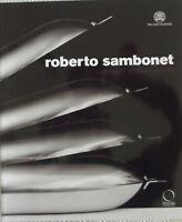 Roberto Sambonet. Designer, grafico, artista (1924-1995). Catalogo della mostra