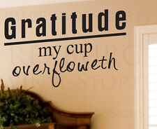 Wall Sticker Decal Quote Vinyl Art Lettering Gratitude My Cup Overfloweth R35
