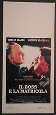 Locandina IL BOSS E LA MATRICOLA1°ED.ITAL.1990 MARLON BRANDO M.BRODERICK TRISTAR