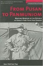 From Pusan to Panmunjon: By Sun Yup, Paik