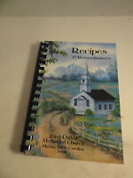 Recipes & Remembrances First United Methodist Church Marion NC Cookbook