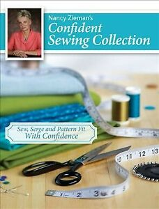 Nancy Zieman's Confident Sewing Collection : Sew, Serge and Pattern Fit With ...