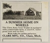 1928 Print Ad The Clare Auto Tour Trailer Tent Camper Made in Clare,Michigan
