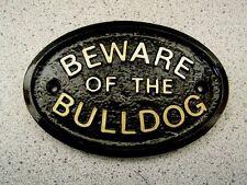 BEWARE OF THE BULLDOG - HOUSE DOOR PLAQUE DOG SIGN COLLAR