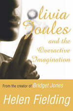 Olivia Joules and the Overactive Imagination by Helen Fielding - paperback - 272