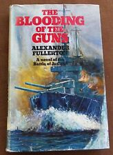 The Blooding of the Guns - Alexander Fullerton