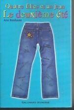 Quatre filles et un jean..Le Deuxième Eté.Ann BRASHARES.Gallimard Jeunesse CB31