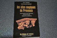 Les sites magiques de Provence ( Tarade - Barani) Ref C3