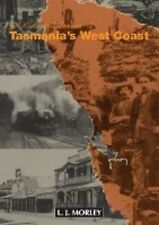 50 Historical Stories of Tasmania's West Coast by L. J. Morley (Paperback, 2014)