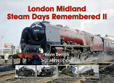 London Midland Steam Days Remembered I & II NEW Railway Books POST FREE SPECIAL