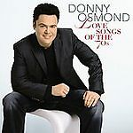 Love Songs of the 70's by Donny Osmond (CD, Apr-2007, Decca) SEALED  Free ship!