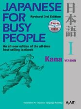 Japanese For Busy People 1: Kana Version by AJALT 9781568363851 | Brand New