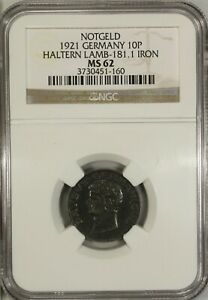 Germany 10 Pfennig 1921 NGC MS 62 UNC Iron Haltern Lamb-181.1 Notgeld