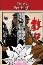 A Relic Restored: A Relic Restored : Shintai of the White Lotus by Frank...