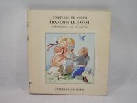 FRANÇOIS LE BOSSU Edition CHAGOR Comtesse de SEGUR Livre ancien années 30 GOUPPY