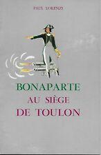 BONAPARTE AU SIEGE DE TOULON - NAPOLEON - EMPIRE - HISTOIRE - 1793 - P. LORENZI