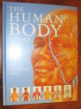 THE HUMAN BODY ATLAS HOW THE HUMAN BODY WORKS By:  KURT ALBERTINE